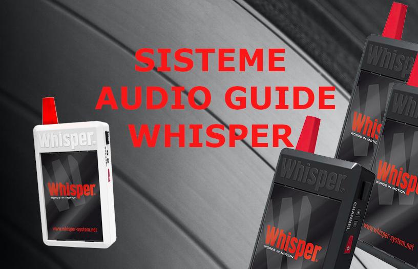 inchiriaza audioguide whisper